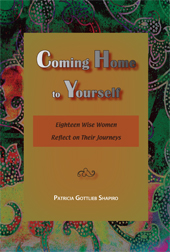 Coming Home to Yourself: Eighteen Wise Women